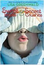 Sweet Treats & Secret Crushes