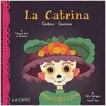 La Catrina: Emotions-Emociones: Emotions - Emociones