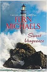 Sweet Vengeance: A Novel of Resilience and Revenge