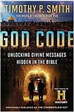 God Code (Movie Tie-In Edition): Unlocking Divine Messages Hidden in the Bible