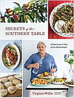 Secrets of the Southern Table: A Food Lover\'s Tour of the Global South