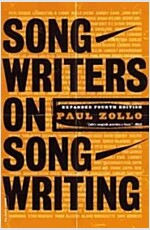 Songwriters On Songwriting : Revised And Expanded