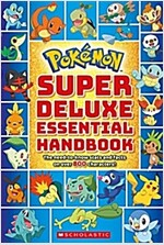 Pok?on Super Deluxe Essential Handbook: The Need-To-Know Stats and Facts on Over 800 Characters