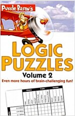 Puzzle Baron\'s Logic Puzzles, Volume 2: More Hours of Brain-Challenging Fun!