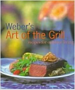 Weber\'s Art of the Grill