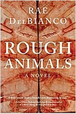 Rough Animals: An American Western Thriller