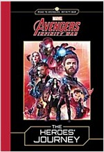 Marvel\'s Avengers: Infinity War: The Heroes\' Journey