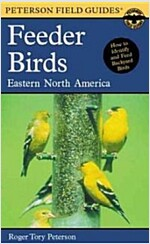 A Field Guide to Feeder Birds: Eastern and Central North America