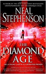 The Diamond Age: Or, a Young Lady\'s Illustrated Primer