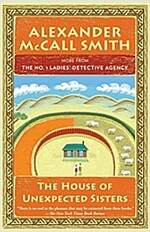 The House of Unexpected Sisters: No. 1 Ladies\' Detective Agency (18)