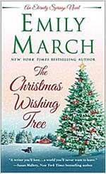The Christmas Wishing Tree: An Eternity Springs Novel