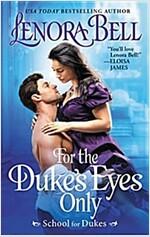 For the Duke\'s Eyes Only: School for Dukes