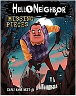 Missing Pieces (Hello Neighbor, Book 1), Volume 1