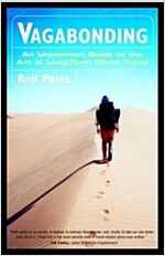 Vagabonding: An Uncommon Guide to the Art of Long-Term World Travel /]crolf Potts