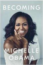 Becoming: 비커밍 - 미셸 오바마 자서전