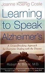 Learning to Speak Alzheimer\'s: A Groundbreaking Approach for Everyone Dealing with the Disease