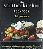 The Smitten Kitchen Cookbook: Recipes and Wisdom from an Obsessive Home Cook