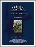 The Story of the World: History for the Classical Child: Activity Book 2: The Middle Ages: From the Fall of Rome to the Rise of the Renaissance