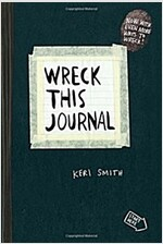 Wreck This Journal (Black): To Create Is to Destroy
