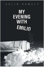 My Evening with Emilio
