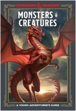 Monsters & Creatures (Dungeons & Dragons): A Young Adventurer\'s Guide