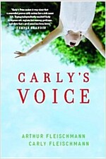 Carly\'s Voice: Breaking Through Autism
