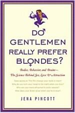 Do Gentlemen Really Prefer Blondes?