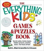 The Everything Kids\' Games & Puzzles Book: Secret Codes, Twisty Mazes, Hidden Pictures, and Lots More - For Hours of Fun!