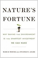 Nature\'s Fortune: How Business and Society Thrive by Investing in Nature