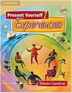 Present Yourself 1 Student\'s Book with Audio CD : Experiences
