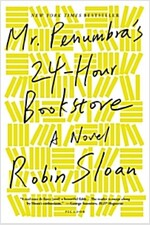Mr. Penumbra\'s 24-Hour Bookstore
