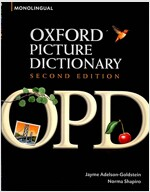 Oxford Picture Dictionary Second Edition: Monolingual (American English) Dictionary : Monolingual (American English) dictionary for teenage and adult