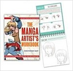 The Manga Artist\'s Workbook: Easy-To-Follow Lessons for Creating Your Own Characters