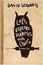Let\'s Explore Diabetes with Owls