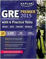 GRE Premium with 6 Practice Tests: Book + DVD + Online + Mobile [With CDROM]