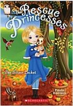 The Silver Locket (the Rescue Princesses #9)