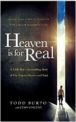 Heaven Is for Real: A Little Boy\'s Astounding Story of His Trip to Heaven and Back