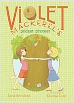 Violet Mackerel\'s Pocket Protest