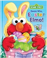 Sesame Street: Guess Who, Easter Elmo!: Guess Who Easter Elmo!