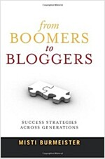 From Boomers to Bloggers: Success Strategies Across Generations