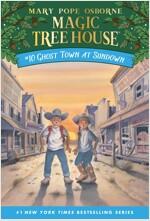 Magic Tree House #10 : Ghost Town at Sundown