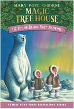 Magic Tree House #12 : Polar Bears Past Bedtime