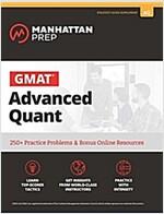 GMAT Advanced Quant : 250+ Practice Problems & Bonus Online Resources