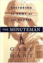 The Minuteman: Restoring an Army of the People