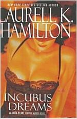 Incubus Dreams (Anita Blake Vampire Hunter)