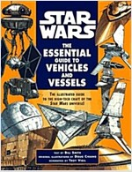 The Essential Guide to Vehicles and Vessels (Star Wars)