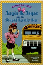 Junie B. Jones #1: Junie B. Jones and the Stupid Smelly Bus