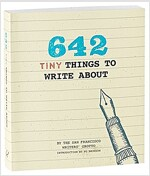 642 Tiny Things to Write Abt
