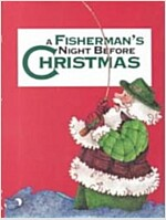 A Fisherman\'s Night Before Christmas