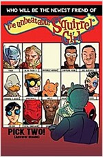 The Unbeatable Squirrel Girl Vol. 2: Squirrel You Know It\'s True